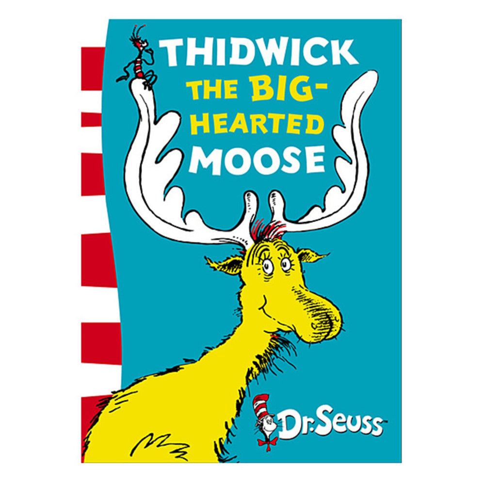 Dr. Seuss Thidwick the Big-Hearted Moose