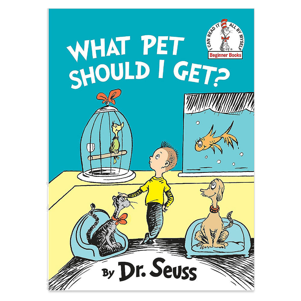 Dr. Seuss What Pet Should I Get?
