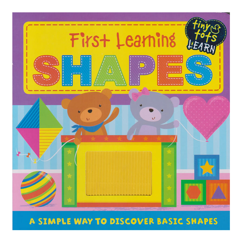 Tiny Tots Shapes A Simple way to Discover Basic Shapes