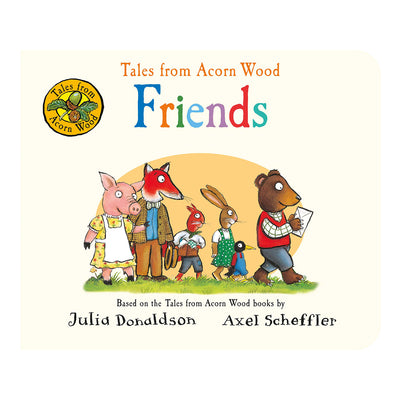 Tales from Acorn Wood: Friends Board book