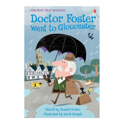 Usborne First Reading Book - Doctor Foster Went to Gloucester