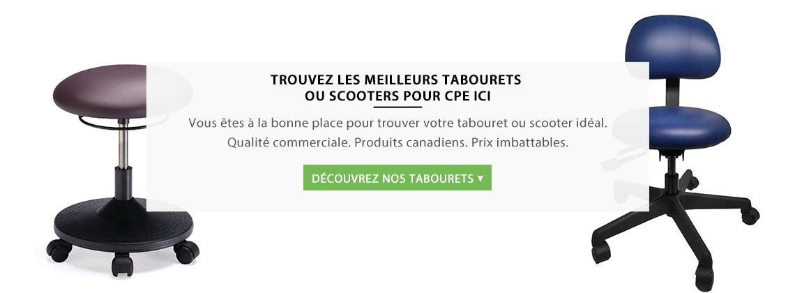 Tabourets / Scooters pour CPE