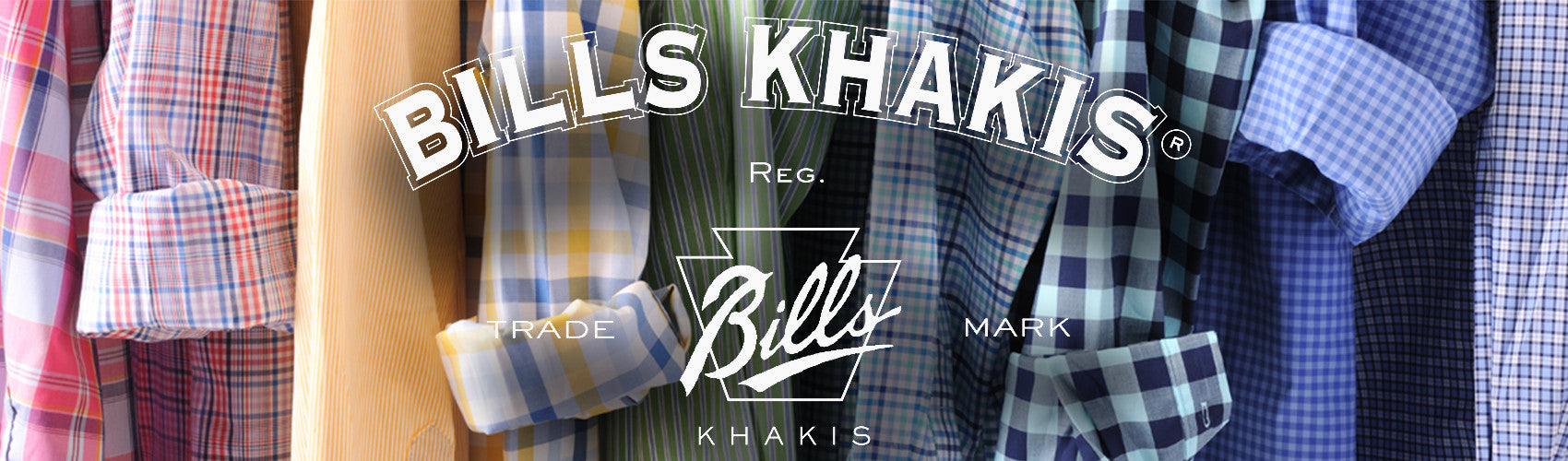 Bills khakis shirts pants and fine American made goods USA