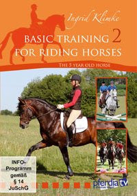 Basic Training for Riding Horses Vol. 2, The 5 year old horse, Ingrid Klimke