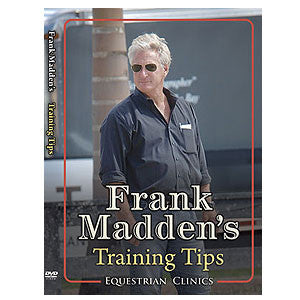 Frank Madden's Training Tips