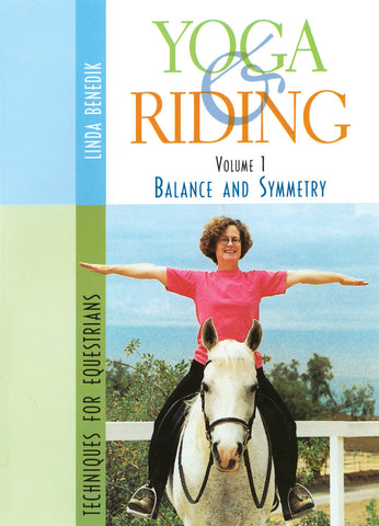 Yoga and Riding: Techniques for Equestrians: Volume 1 (DVD) by Linda Benedik