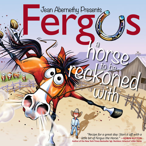 Fergus: A Horse to Be Reckoned With by Jean Abernethy