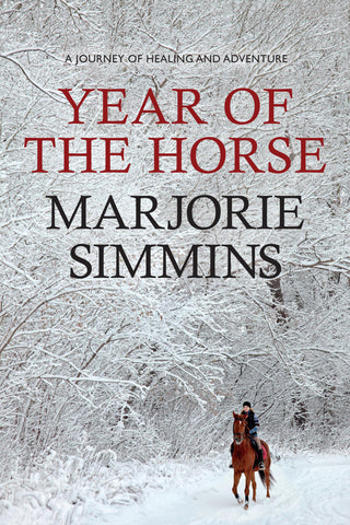 Year of the Horse: A Journey of Healing and Adventure