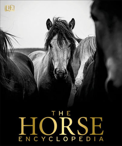 The Horse Encyclopedia by Elwyn Hartley Edwards