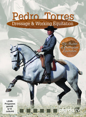 Pedro Torres: Dressage & Working Equitation DVD, The Master of Portuguese Equitation