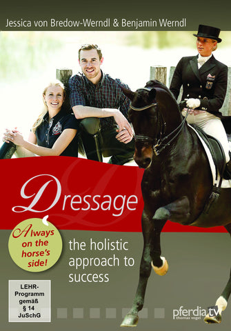 Dressage--The Holistic Approach to Success DVD by Jessica von Bredow-Werndl & Benjamin Werndl