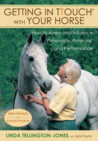Getting in TTouch with Your Horse: Understand and Influence Your Horse's Personality