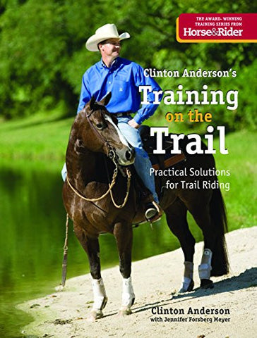 Clinton Anderson's Training on the Trail