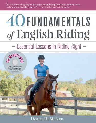 40 Fundamentals of English Riding: Essential Lessons in Riding Right (Book & DVD)