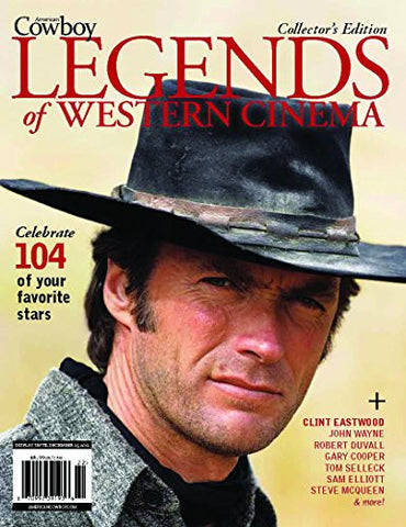 American Cowboy Magazine - LEGENDS Of Western Cinema. Collectors Edition. 2012.
