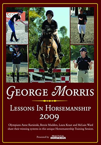 George Morris Lessons In Horsemanship 2009 - DVD