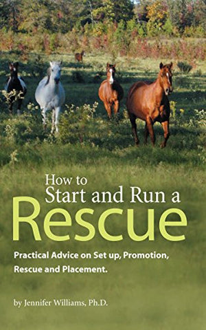 How to Start and Run a Rescue