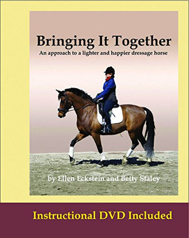 Bringing It Together: An approach to a lighter and happier dressage horse
