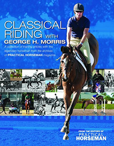 Classical Riding with George Morris