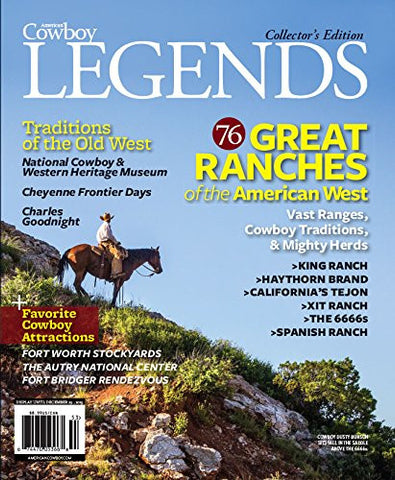 Great Ranches of the American West, American Cowboy Legends Collector's Edition