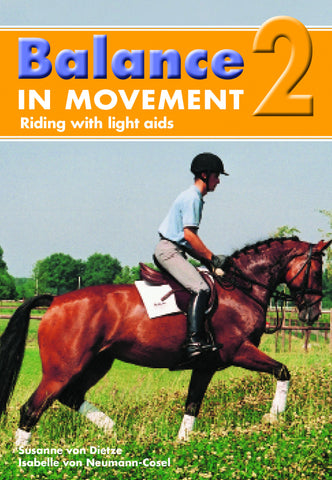 Balance in Movement 2 DVD: Riding with Light Aids by Susanne von Dietze