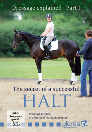 The Secret of a Successful Halt (DVD) - Dressage Explained: Part 1 by Reinhart Koblitz