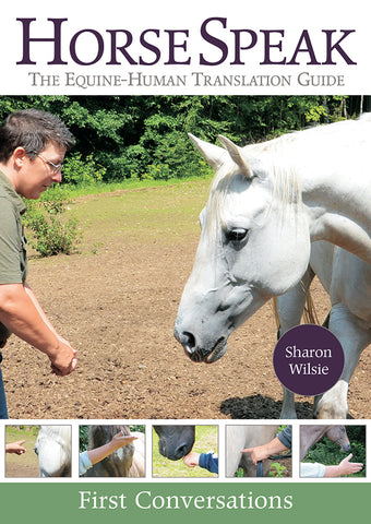 Horse Speak (DVD): The Equine-Human Translation Guide, First Conversations