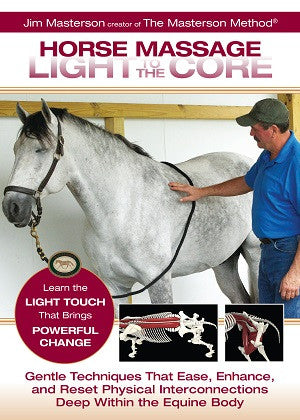 Horse Massage: Light to the Core DVD by Jim Masterson