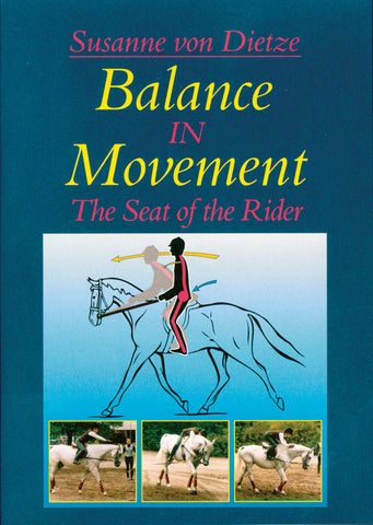 Balance in Movement (DVD): The Seat of the Rider by Susanne von Dietze