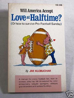 Vintage 1972 Will America Accept Love at Halftime Football Book