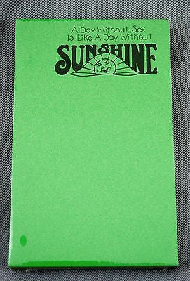 Vintage 1970's A Day Without Sex Is Like A Day Without Sunshine Notepad Set