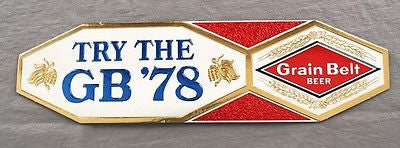 Vintage 1977 Embossed Grain Belt Beer Try The GB 78 Sign