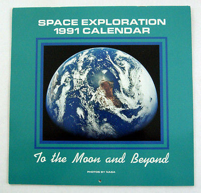 Vintage 1991 2019 NASA To The Moon and Beyond Space Exploration Calendar