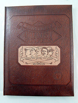 Vintage 1987 The Fifty Greatest Golfers Special Edition Leather Bound Book