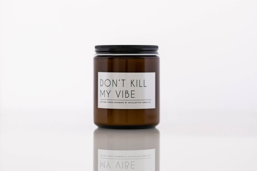 OKcollective Candle Co. - Candle // Don't Kill My Vibe 8oz - Organ Mountain Outfitters