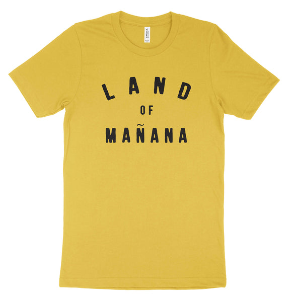 Land of Mañana T-Shirt