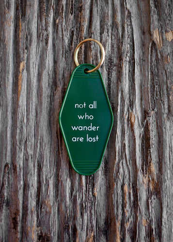 He said, She said - Not All Who Wanders Are Lost Motel Key Tag