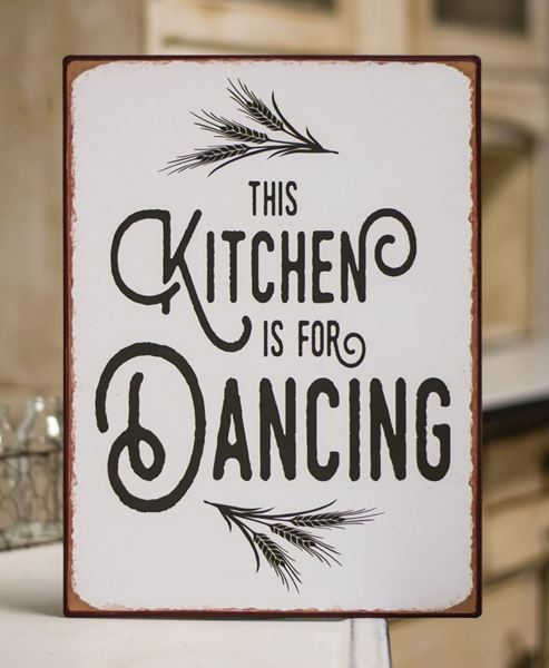 Kitchen is for Dancing Metal Sign