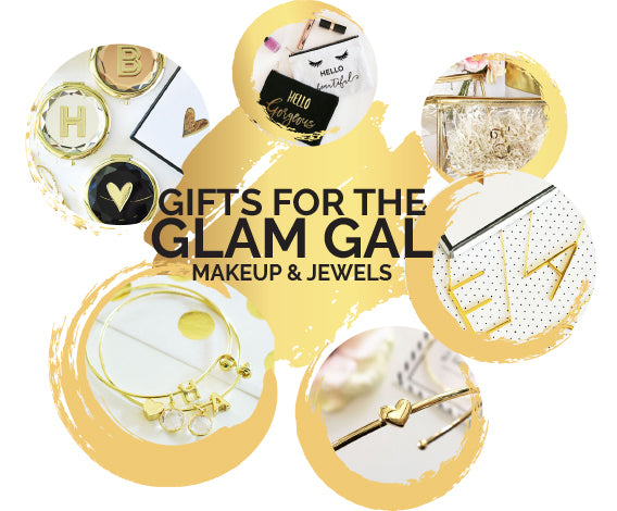 Gifts for the Glam Gal