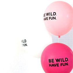 Be Wild Have Fun Balloons (Set of 3)