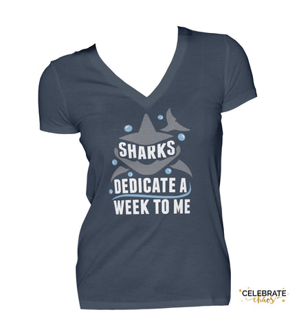 Sharks Dedicate A Week To Me - Womens VNeck Shirt