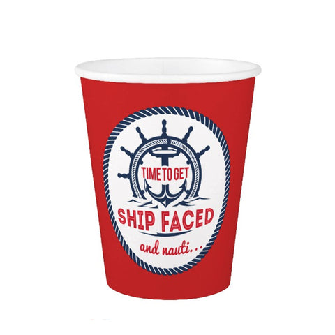 9oz Paper Cups - Time To Get Shipfaced and Nauti...