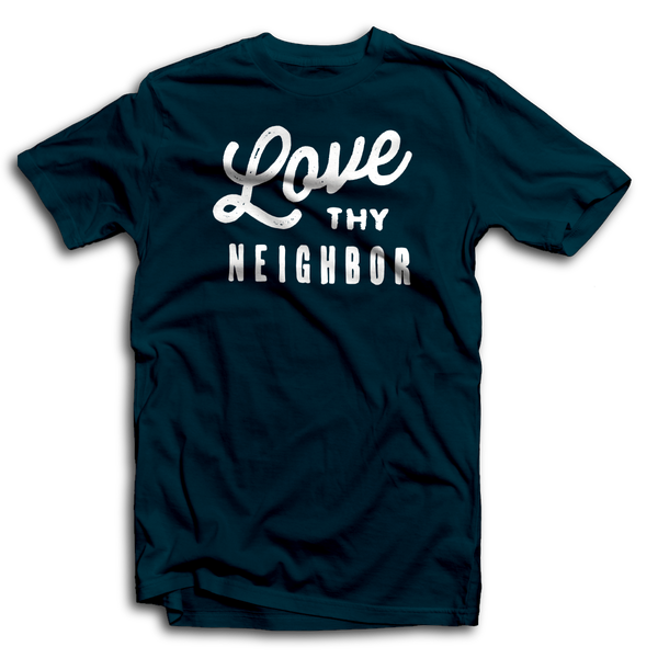 Love thy Neighbor Premium T-shirt