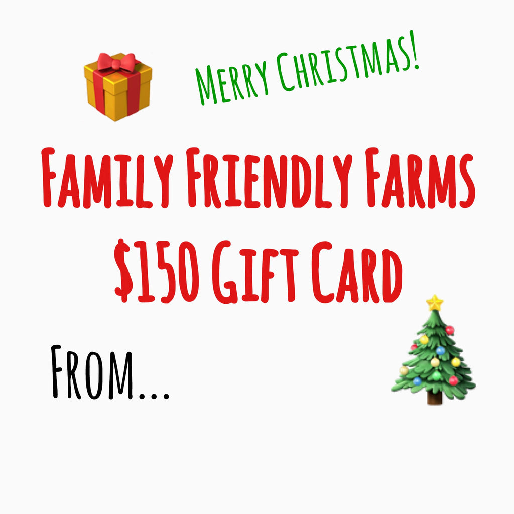 $150 Gift Card - Family Friendly Farms Grass Fed and Pasture Raised Meats