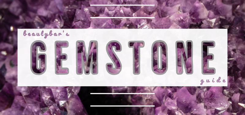 the beautybar gemstone & birthstone guide