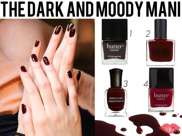 The Dark And Moody Mani