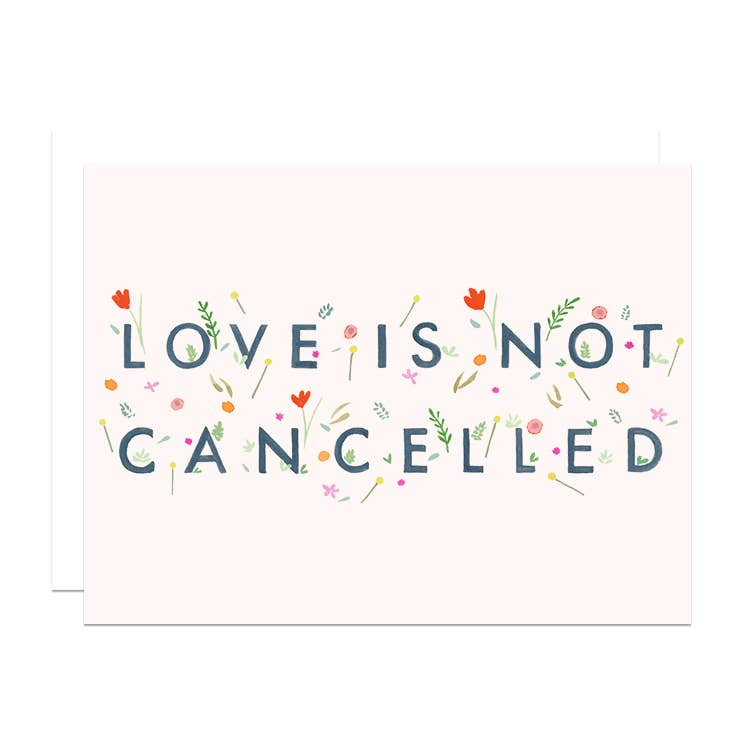 Love is not Cancelled