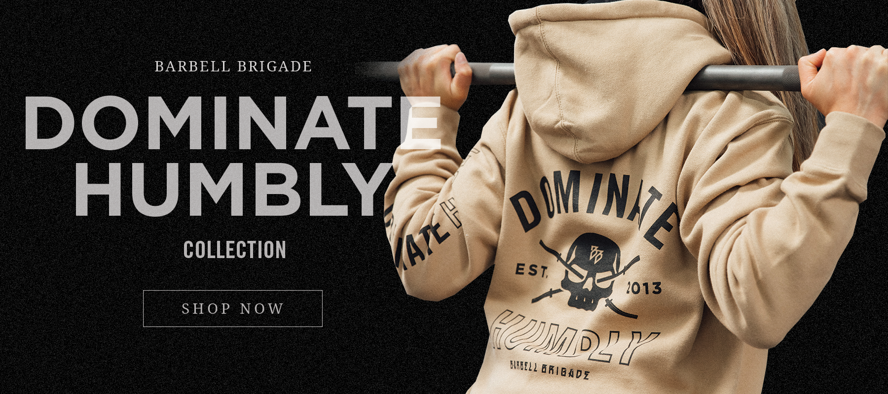 Dominate Humbly Collection