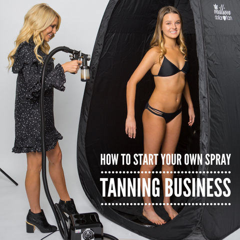 Episode 2 How To Start Your Own Spray Tan Business