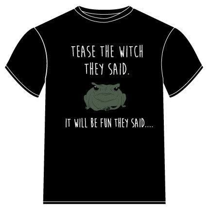 Tease the Witch T-Shirt - The Eccentric Muse